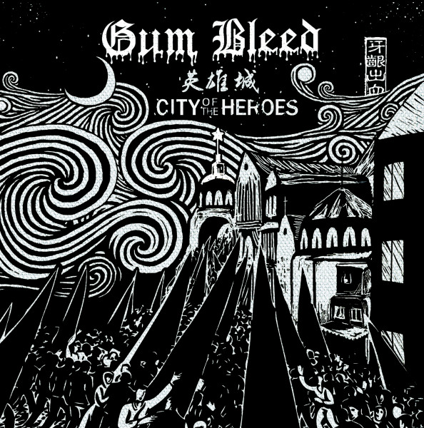 Gum Bleed- City Of The Heroes CD
