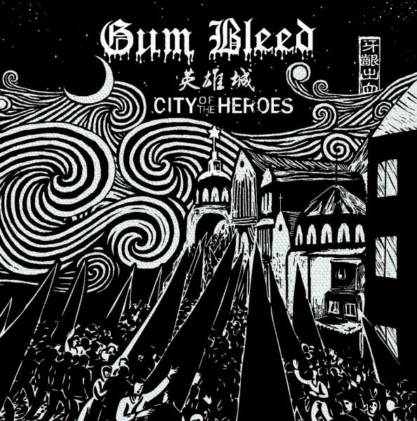 Gum Bleed- City Of The Heroes LP (+CD)