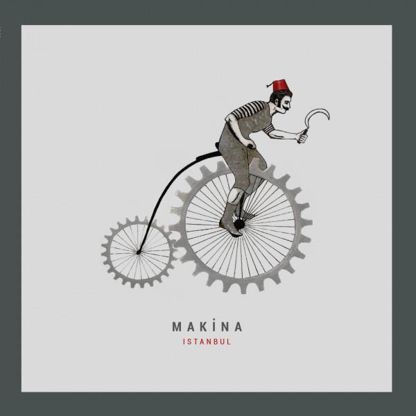 Makina - Istanbul