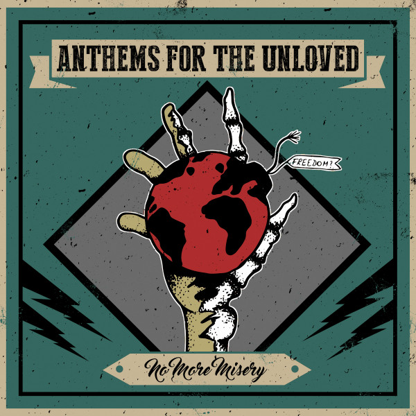 Anthems For The Unloved - No More Misery (transparent)
