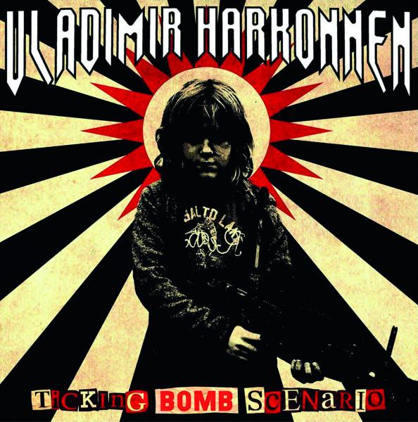 Vladimir Harkonnen - Ticking Bomb Scenario