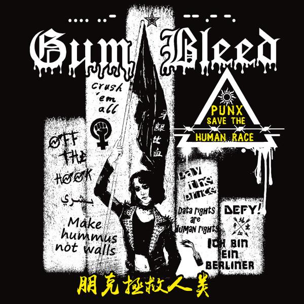 Gum Bleed - Punx save the Human Race Vinyl